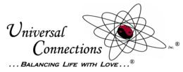 Universal Connections, Inc.®   -   �BALANCING LIFE WITH LOVE ...®