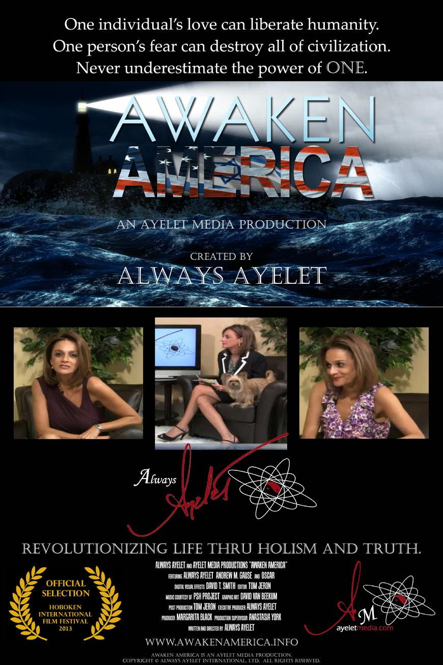 AWAKEN AMERICA ~ An Ayelet Media Production